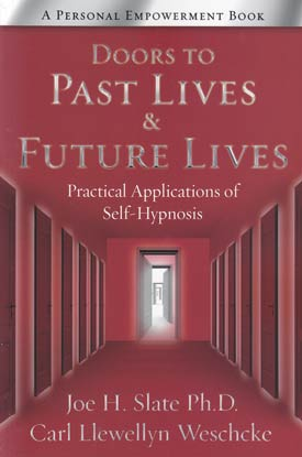 Doors to Past Lives & Future Lives by Joe Slate/ Carl Llewellyn Weschcke