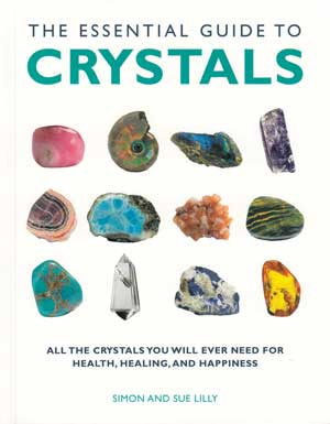 Essential Guide to Crystal by Lilly/ Lilly