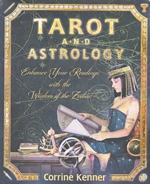 Tarot and Astrology by Corrine Kenner