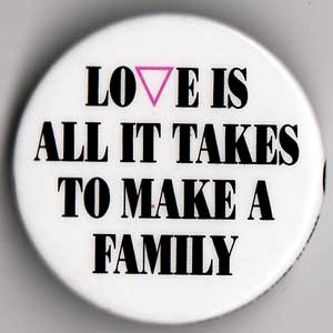 Love is All It Takes to Make a Family